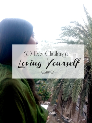 30 Day Challenge Loving Yourself